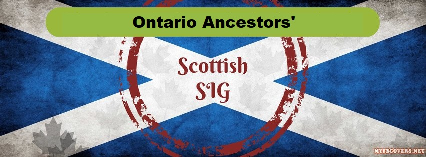 Scottish SIG | Ontario Genealogical Society