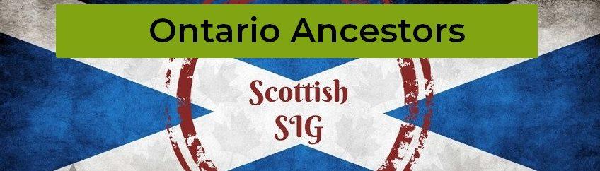 Scottish SIG | Ontario Ancestors